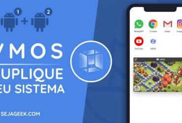 VMOS Tenha dois Sistemas Android no seu Smartphone