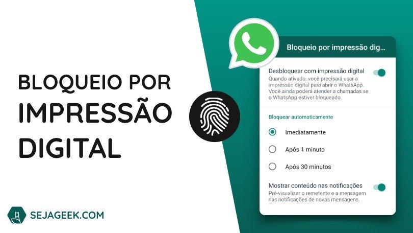 Bloqueio por Impressão Digital no WhatsApp para Android