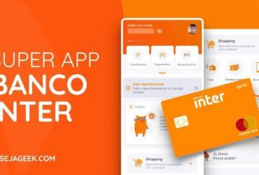 Como Baixar o Super App do Banco Inter