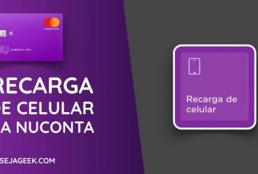 Recarga de Celular na NuConta do Nubank