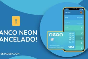 Banco Neon foi cancelado