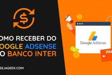 Como receber do Google AdSense no Banco Inter