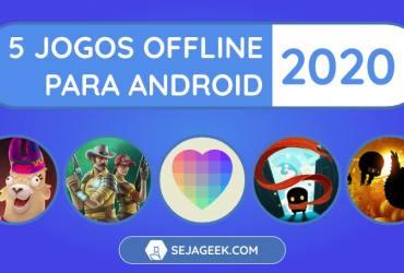 5 Jogos Offline para Android 2020