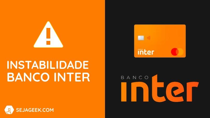 Banco Inter fica fora do ar