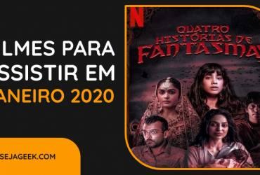 TOP 5 Filmes para assistir em Janeiro de 2020