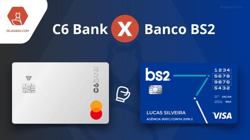 Banco BS2 ou C6 Bank