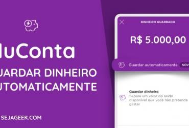 Como Guardar Dinheiro automaticamente na NuConta