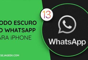 Modo Escuro no WhatsApp para iOS