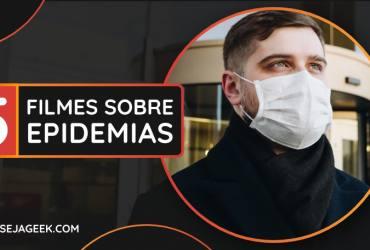 5 Filmes sobre epidemias Março 2020