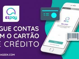 App EzPay permite pagar contas com Cartão de Crédito
