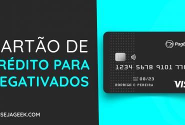 Cartão de Crédito PagBank aprova negativados