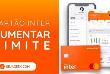 Como aumentar o limite de crédito no Banco Inter