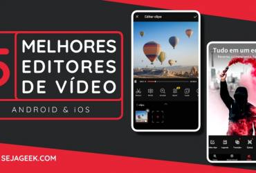 Os 5 Melhores Editores de Vídeos para Celular