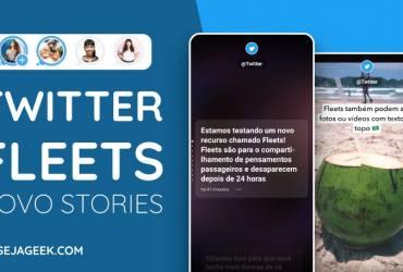 Conheça o Twitter Fleets