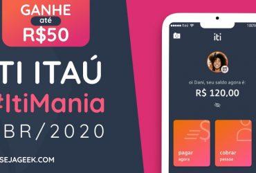 Itimania Abril Ganhe até 50 Reais com o Iti Itaú